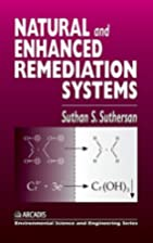Natural and Enhanced Remediation Systems…