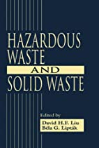 Hazardous waste and solid waste by David…