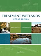 Treatment Wetlands, Second Edition by Robert…