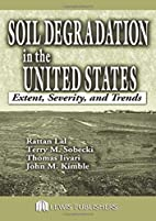 Soil Degradation in the United States:…
