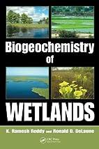 Biogeochemistry of Wetlands: Science and…