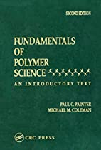 Fundamentals of Polymer Science: An…