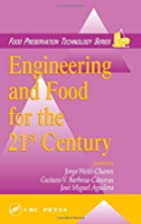 Engineering and Food for the 21st Century by…