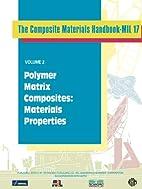 Composite Materials Handbook-MIL 17, Vol. 2:…