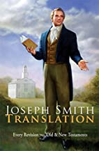 Joseph Smith Translation - Every Revision in…