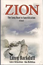 Zion: The long road to sanctification by…