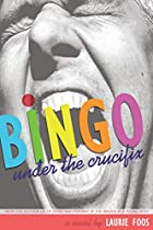 Bingo Under the Crucifix by Laurie Foos