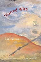 Starred Wire (National Poetry Series Books…