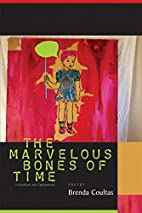 The Marvelous Bones of Time: Excavations and…