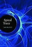 Marshall, Jack: Spiral Trace