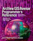 Razavi, Amir H.: Arcview Gis/Avenue Programmer's Reference: Class Hierarchy Quick Reference and 100+ Scripts