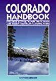 Metzger, Stephen: Colorado Handbook: Denver, Aspen, Durango, Mesa Verde, and Rocky Mountain National Parks
