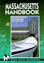 Moon Handbooks Massachusetts by Jeff Perk