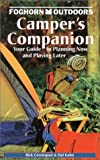 Greenspan, Rick: Foghorn Outdoors Camper's Companion: Your Guide to Planning Now and Playing Later