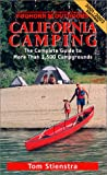 Stienstra, Tom: Foghorn Outdoors California Camping: The Complete Guide to More Than 1,500 Campgrounds