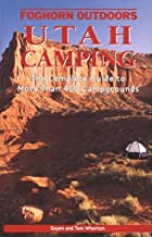 Utah Camping: The Complete Guide to more…