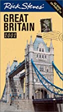 Rick Steves' Great Britain 2002 by Rick…