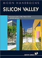 Moon Handbooks Silicon Valley by Martin…
