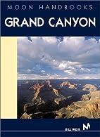 Moon Handbooks Grand Canyon by Bill Weir