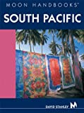 Stanley, David: Moon Handbooks South Pacific