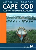 Moon Handbooks Cape Cod, Martha's Vineyard &…