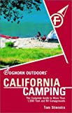 Stienstra, Tom: California Camping : The Complete Guide to More Than 1500 Campgrounds
