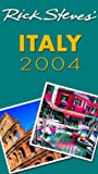 Steves, Rick: Rick Steves&#39; 2004 Italy