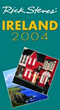 Rick Steves' Ireland 2004 by Rick Steves