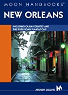 Moon Handbooks New Orleans by Andrew Collins