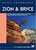 McRae, W. C.: Moon Handbooks Zion and Bryce: Including Arches, Canyonlands, Capitol Reef, Escalante and Moab