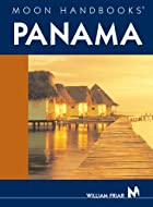 Moon Handbooks Panama by William Friar