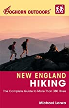 Foghorn Outdoors: New England Hiking 3 Ed:…