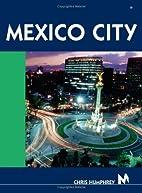 Moon Handbooks Mexico City by Chris Humphrey