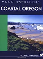 Moon Handbooks Coastal Oregon by Elizabeth…