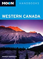 Moon Handbooks Western Canada by Andrew…