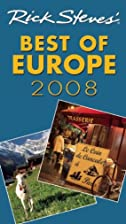Rick Steves' Best of Europe 2008 by Rick…
