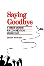 Saying Goodbye: A Time of Growth for…