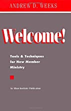 Welcome! Tools and Techniques for New Member…