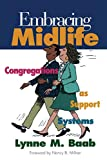 Baab, Lynne M.: Embracing Midlife: Congregations As Support Systems