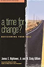 A Time for Change?: Re-Visioning Your Call…