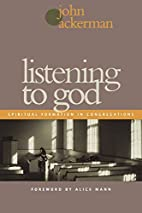 Listening to God: Spiritual Formation in…