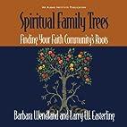 Spiritual Family Trees: Finding Your Faith…