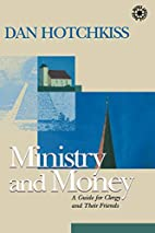 Ministry and Money: A Guide for Clergy and…