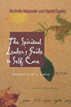 The Spiritual Leader's Guide to Self-Care by…