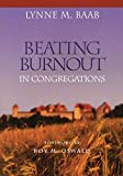 Lynne M. Baab: Beating Burnout in Congregations