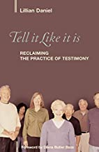 Tell It Like It Is: Reclaiming the Practice…