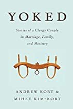 Yoked: Stories of a Clergy Couple in…