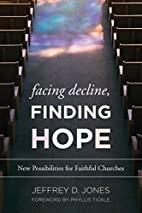 Facing Decline, Finding Hope: New…