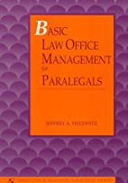 Basic Law Office Management for Paralegals…