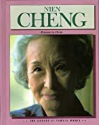 Nien Cheng: A Prisoner in China (Library of…